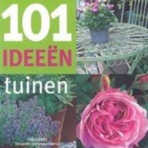 Titel: 101 Ideeen tuinen