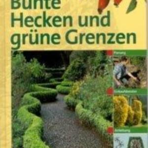 Titel: Bunte Hecken und grüne Grenzen