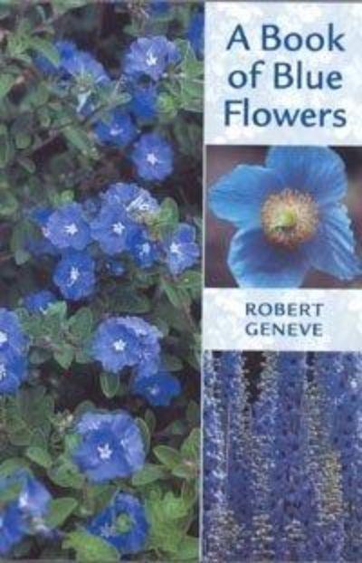 Titel: A Book of Blue Flowers