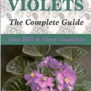 Titel: African Violets. The Complete Guide