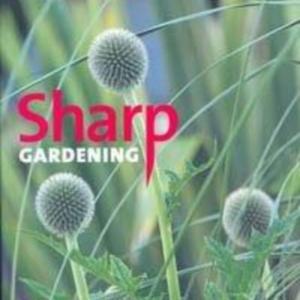Titel: Sharp Gardening