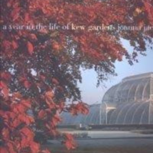 Titel: A year in the life of Kew Gardens