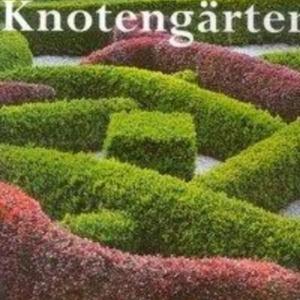 Titel: Knotengärten