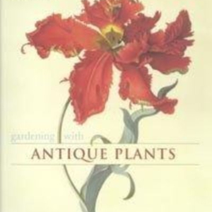 Titel: Gardening with Antique Plants