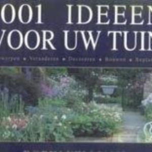 Titel: 1001 Ideeen voor uw Tuin